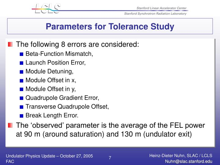 Parameters for Tolerance Study