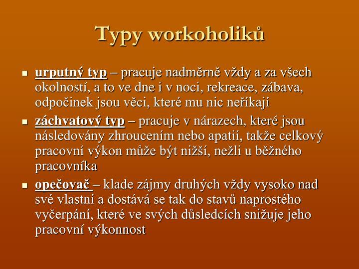 Typy workoholiků