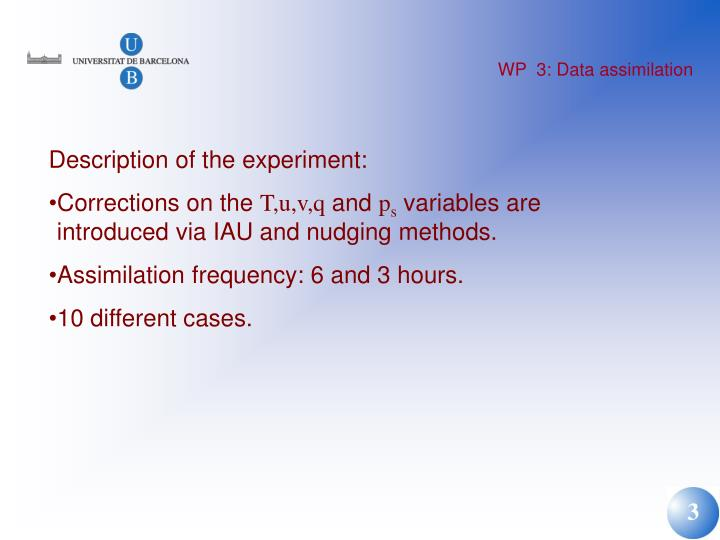 WP  3: Data assimilation