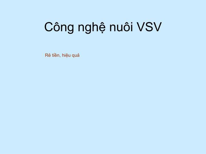 Công nghệ nuôi VSV