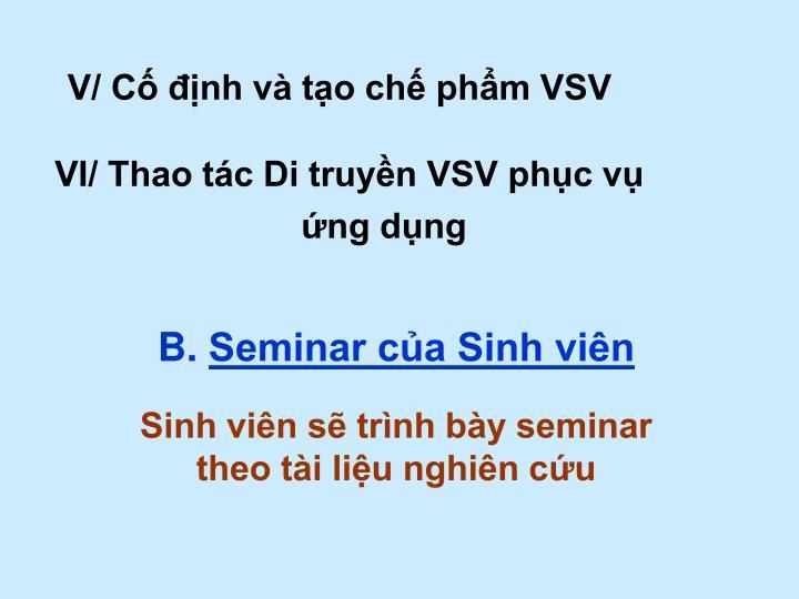 V/ Cố định và tạo chế phẩm VSV