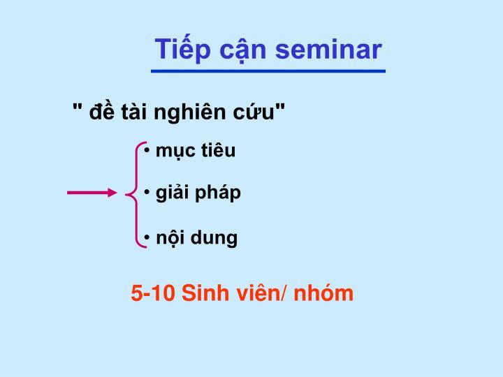 Tiếp cận seminar