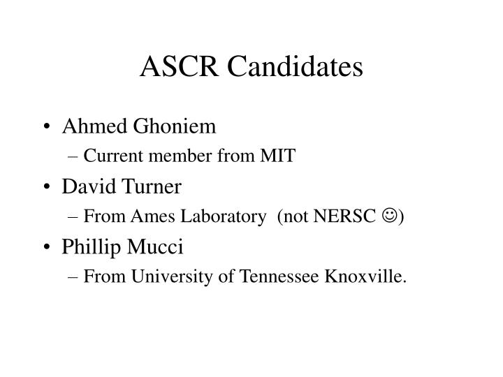ASCR Candidates
