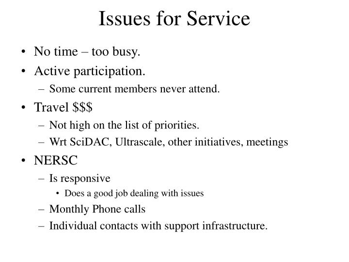 Issues for Service