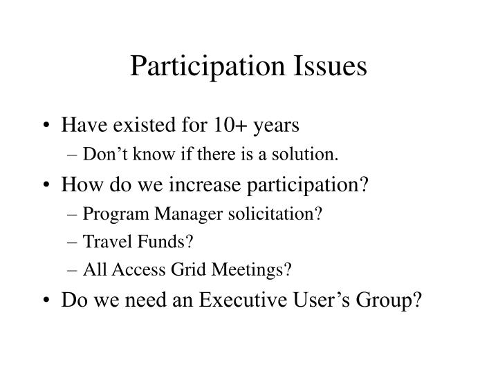 Participation Issues