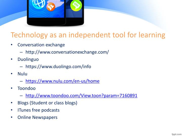 Technology as an independent tool for learning