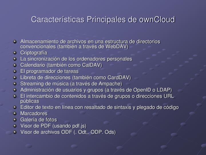 Características Principales de ownCloud