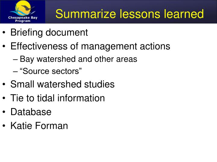 Summarize lessons learned