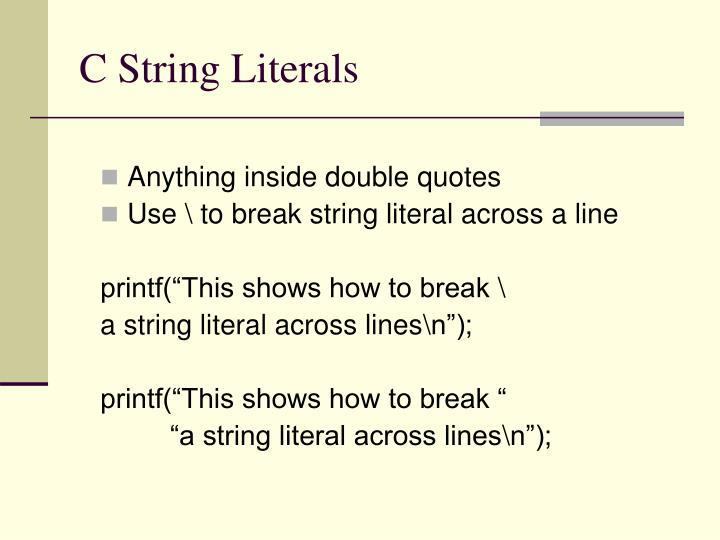 C String Literals