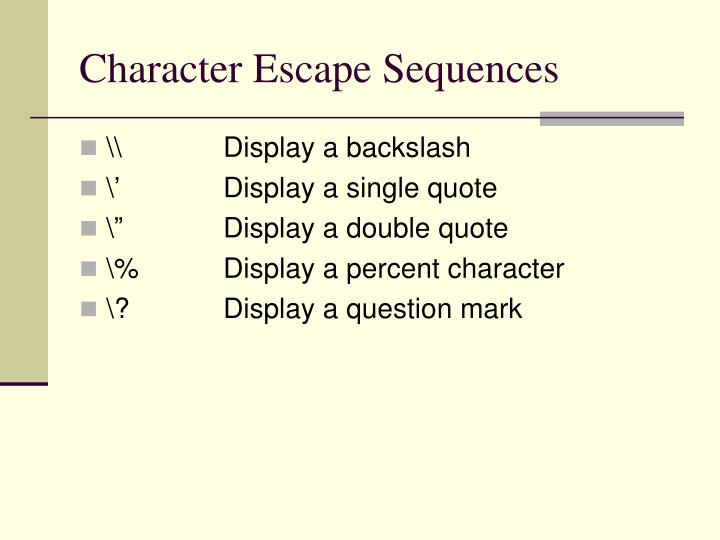 Character Escape Sequences