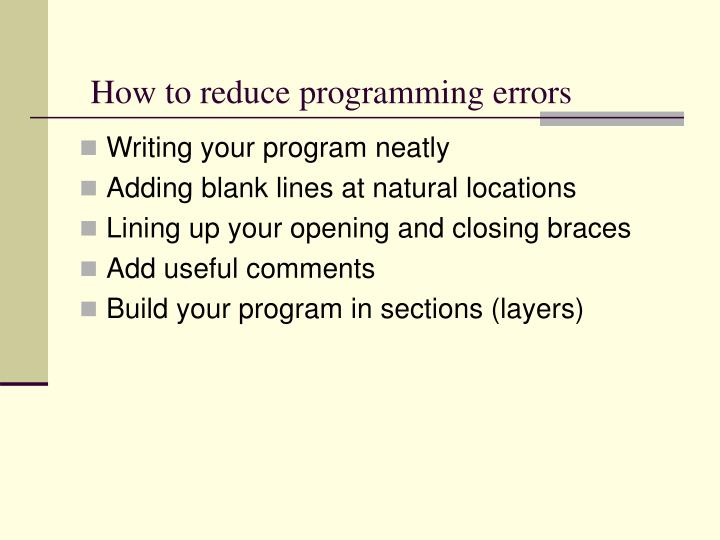 How to reduce programming errors