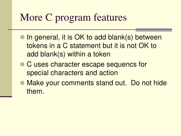 More C program features