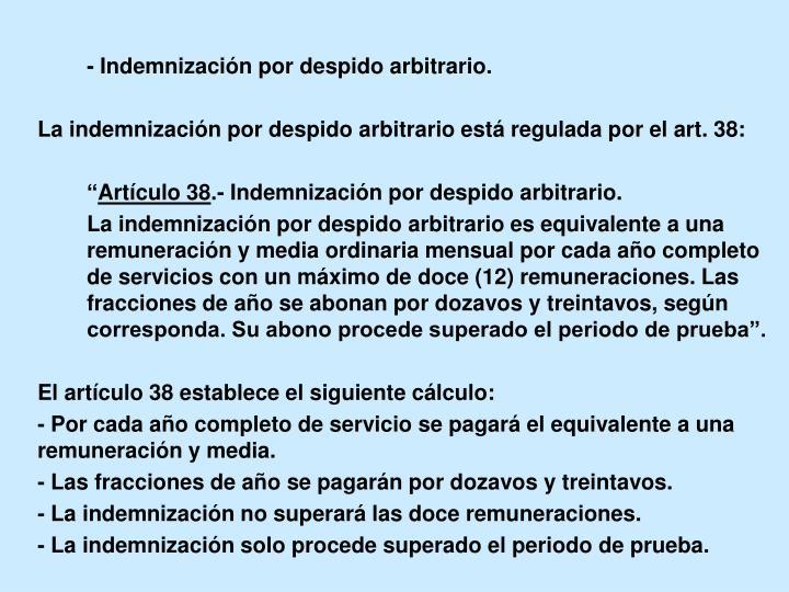 - Indemnización por despido arbitrario.