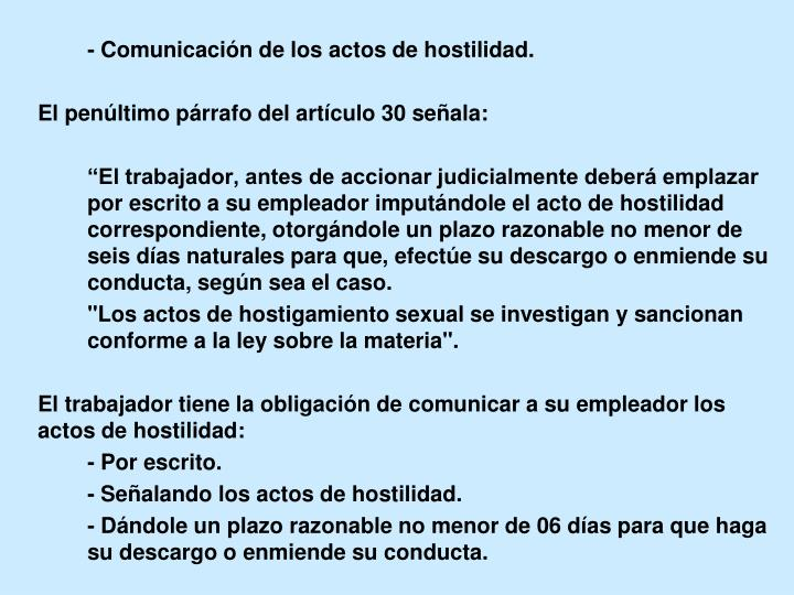 - Comunicación de los actos de hostilidad.