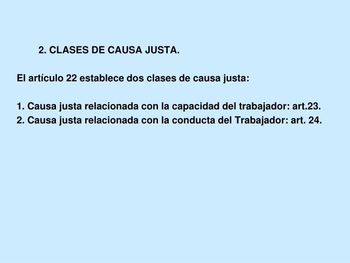 2. CLASES DE CAUSA JUSTA.