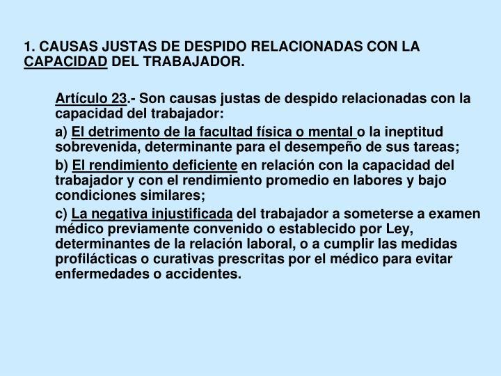 1. CAUSAS JUSTAS DE DESPIDO RELACIONADAS CON LA