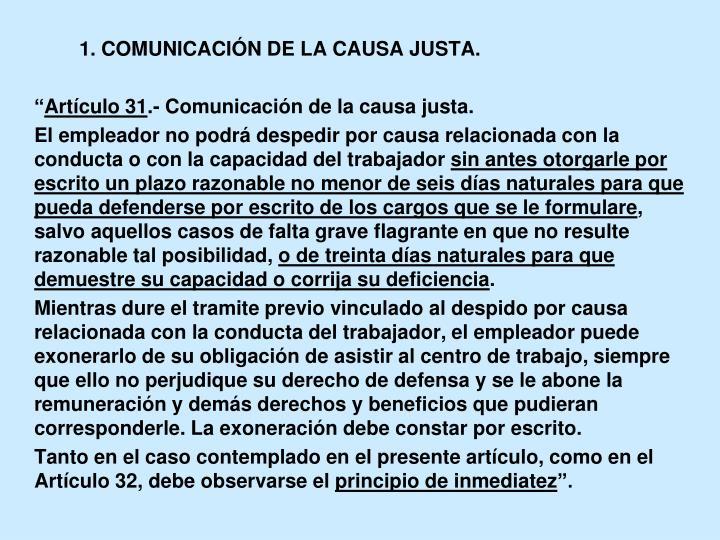 1. COMUNICACIÓN DE LA CAUSA JUSTA.