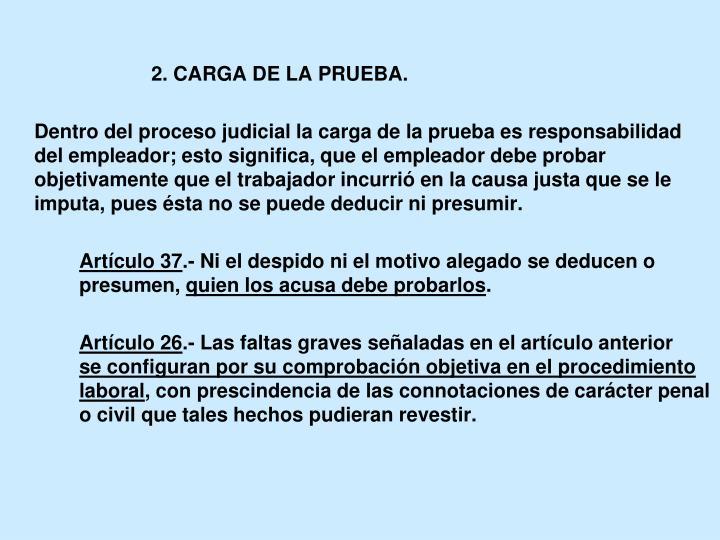 2. CARGA DE LA PRUEBA.