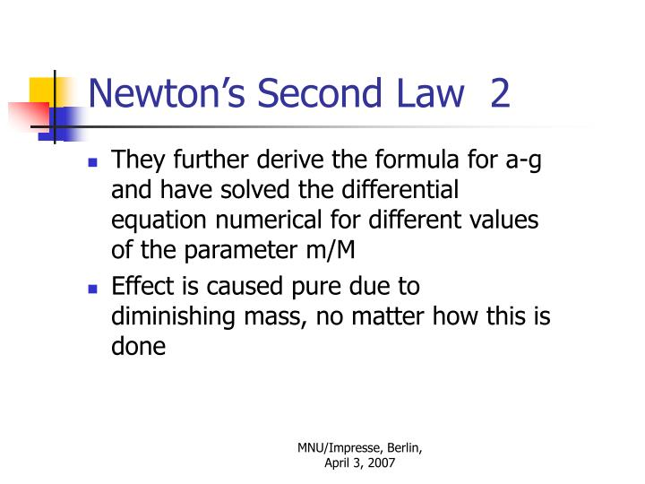 Newton's Second Law  2