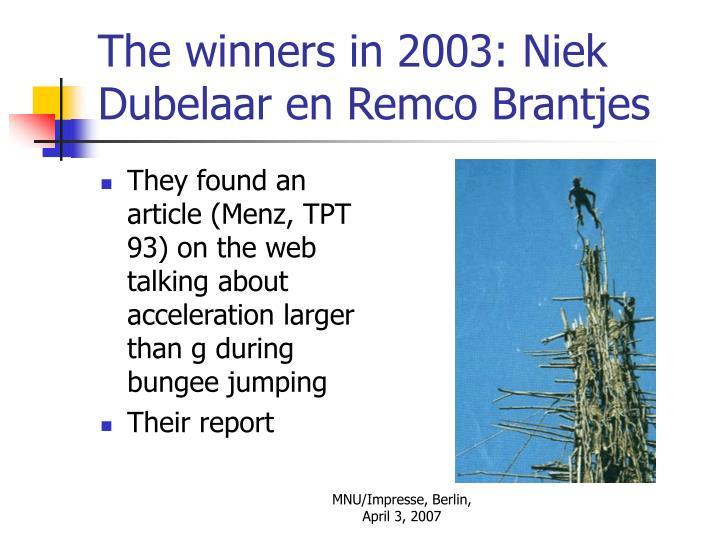 The winners in 2003: