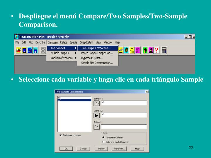 Despliegue el menú Compare/Two Samples/Two-Sample Comparison.
