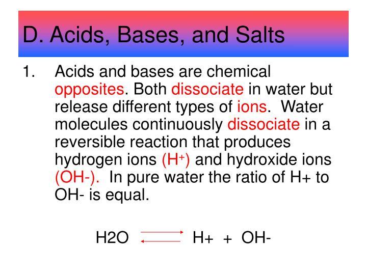 D. Acids, Bases, and Salts