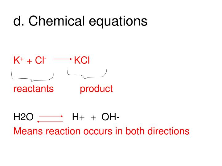 d. Chemical equations
