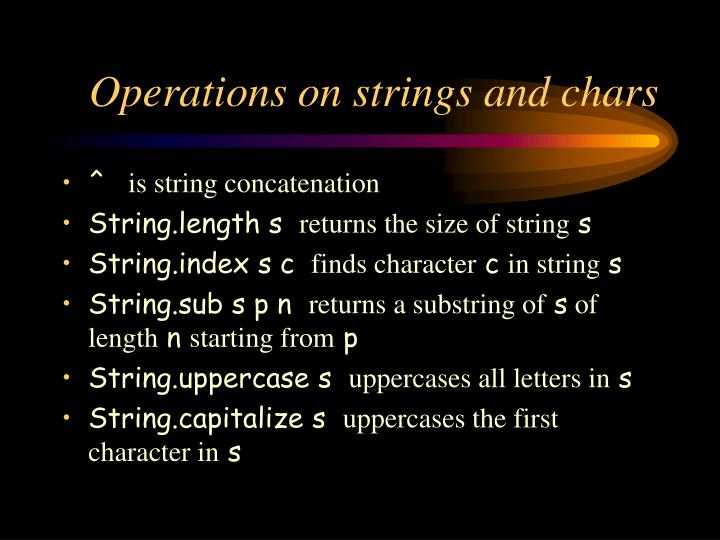 Operations on strings and chars