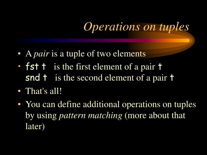 Operations on tuples