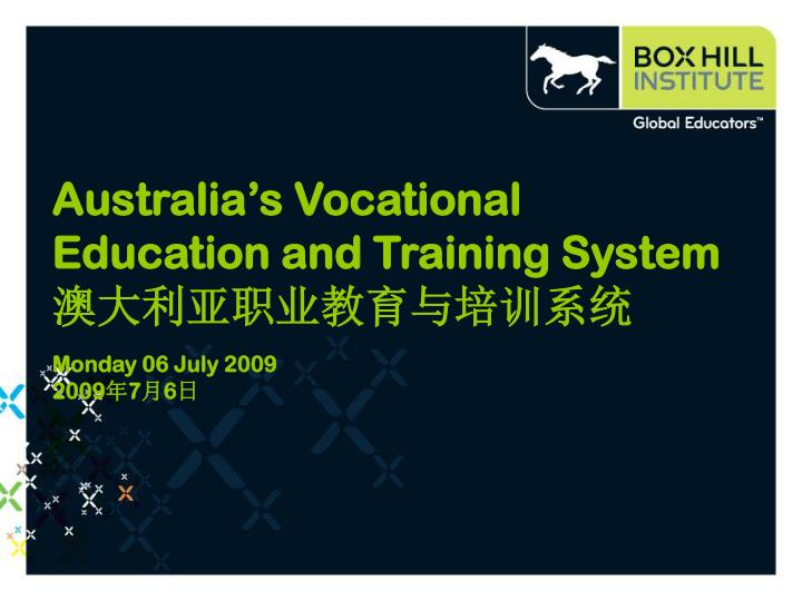 Australia's Vocational Education and Training System
