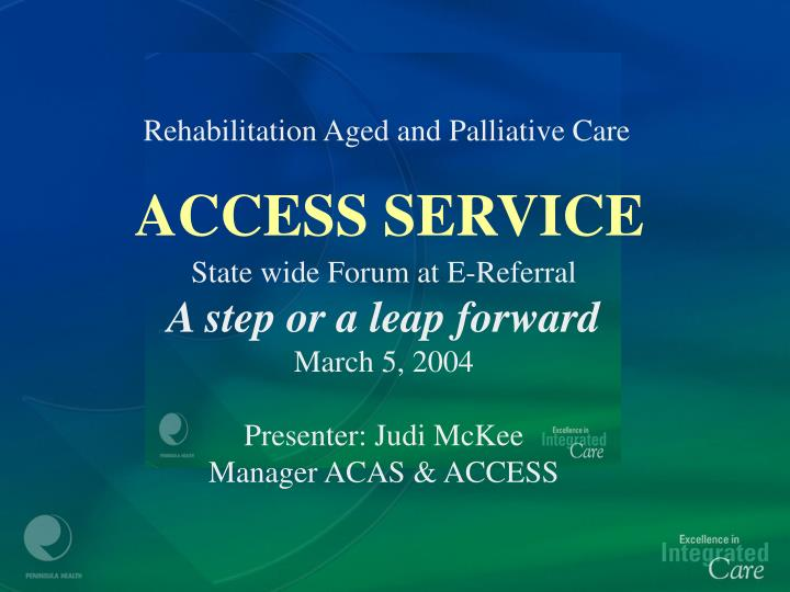 Rehabilitation Aged and Palliative Care