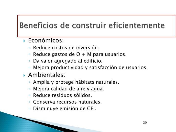 Beneficios de construir eficientemente