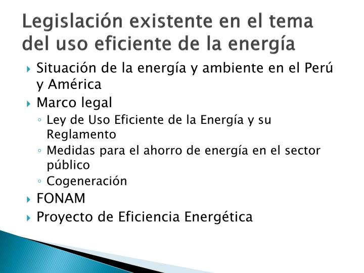 Legislación existente en el tema del uso eficiente de la energía