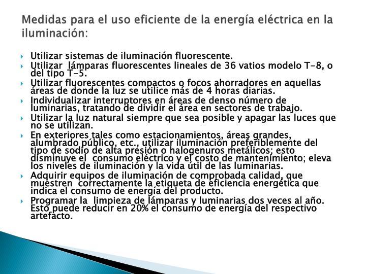 Medidas para el uso eficiente de la energía eléctrica en la iluminación: