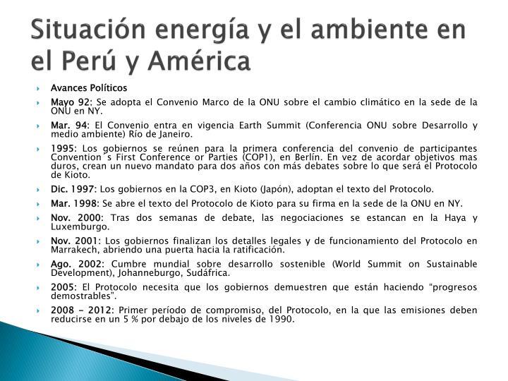 Situación energía y el ambiente en el Perú y América