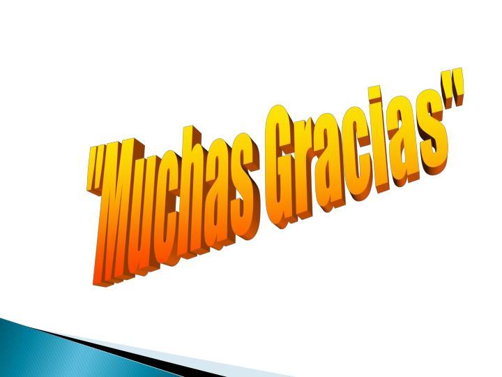 """""""Muchas Gracias"""""""
