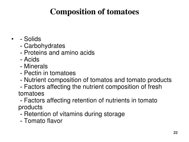 Composition of tomatoes