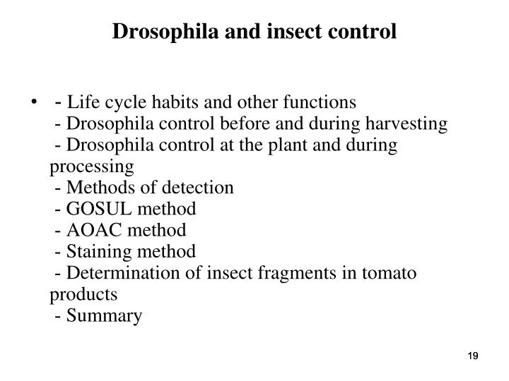 Drosophila and insect control
