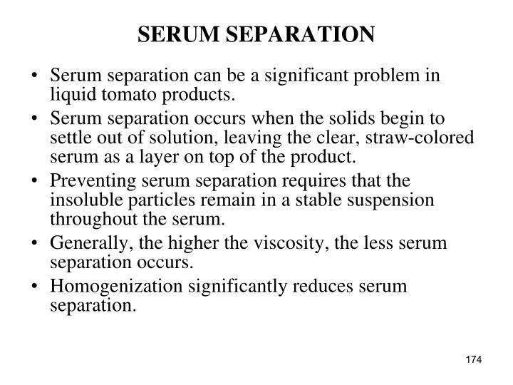 SERUM SEPARATION