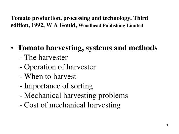 Tomato production, processing and technology, Third edition