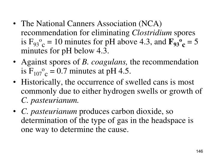 The National Canners Association (NCA) recommendation for eliminating