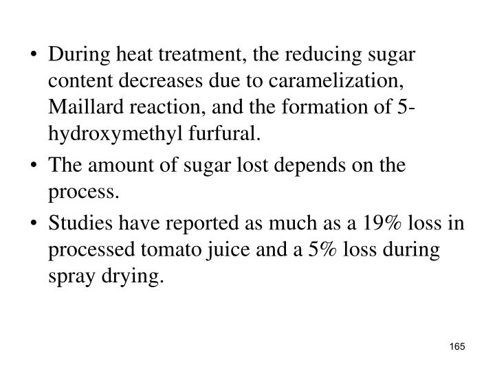 During heat treatment, the reducing sugar content decreases due to caramelization, Maillard reaction, and the formation of 5-hydroxymethyl furfural.
