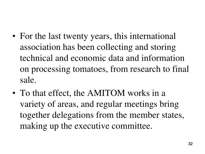 For the last twenty years, this international association has been collecting and storing technical and economic data and information on processing tomatoes, from research to final sale.