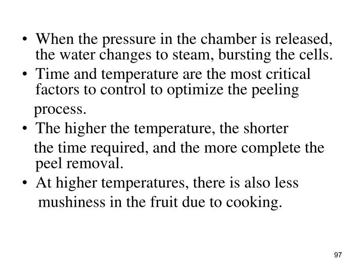When the pressure in the chamber is released, the water changes to steam, bursting the cells.