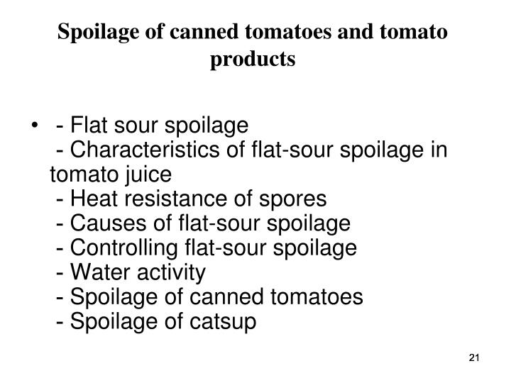 Spoilage of canned tomatoes and tomato products