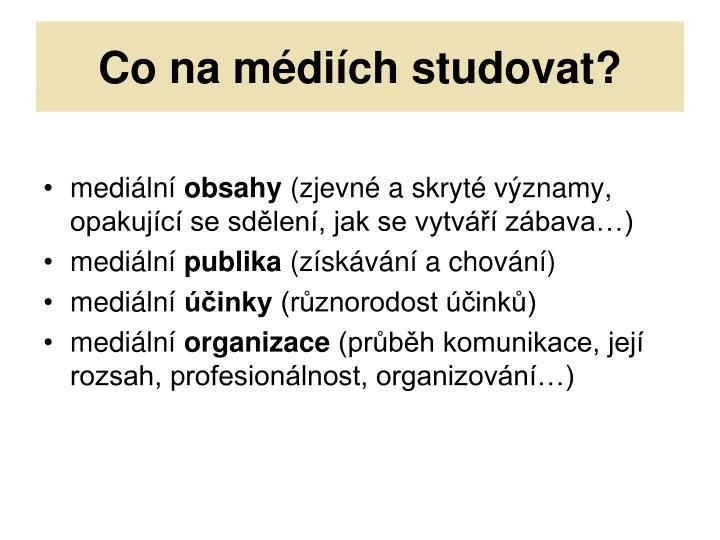 Co na médiích studovat?