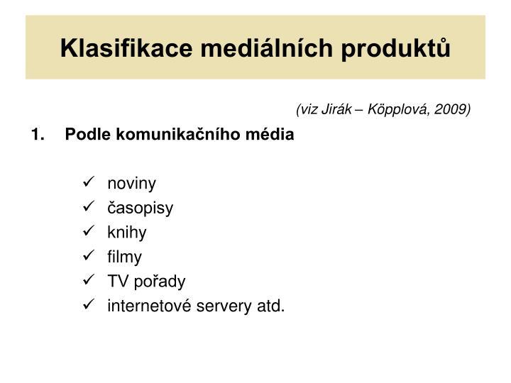 Klasifikace mediálních produktů