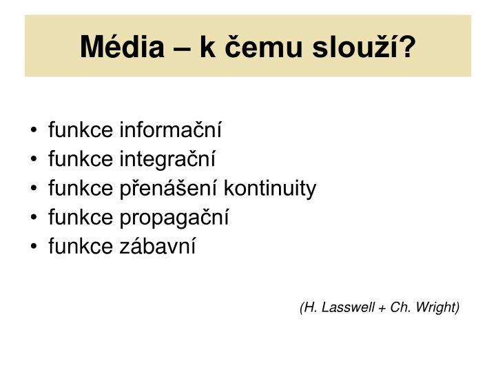 Média – k čemu slouží?