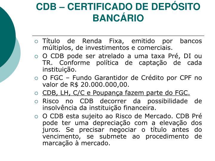 CDB – CERTIFICADO DE DEPÓSITO BANCÁRIO