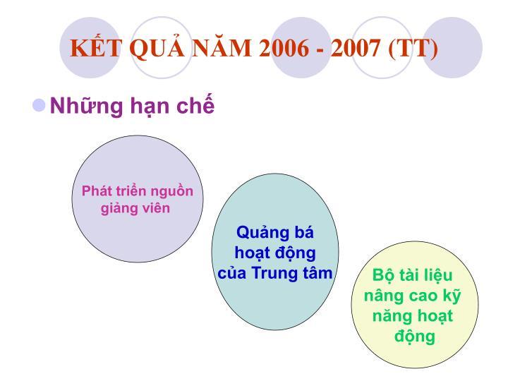 KẾT QUẢ NĂM 2006 - 2007 (TT)